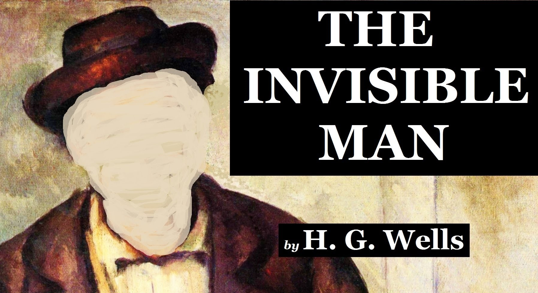 the hidden secrets in the invisible man by h g wells Unlike most editing & proofreading services, we edit for everything: grammar, spelling, punctuation, idea flow, sentence structure, & more get started now.