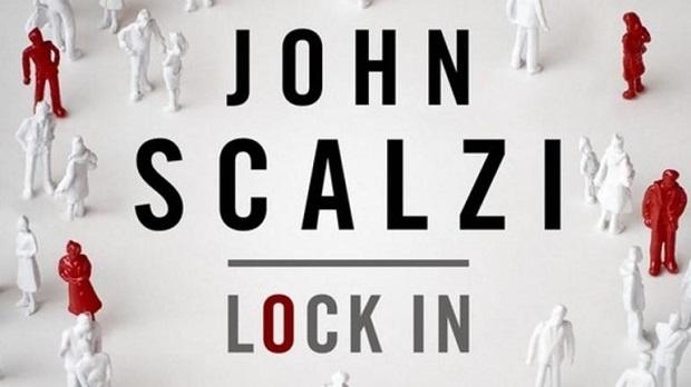 Lock In A Novel of the Near Future
