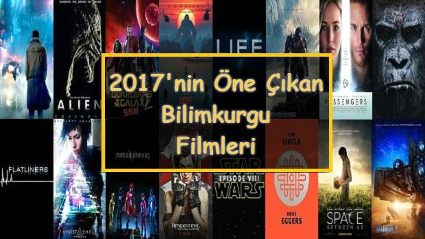 2017nin öne çıkan Bilimkurgu Filmleri Bilimkurgu Kulübü