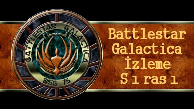 Battlestar Galactica izleme sırası