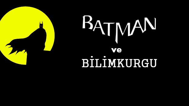 batman ve bilimkurgu