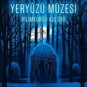 Yeryüzü Müzesi-Bilimkurgu Kulübü-İthaki Yayınları