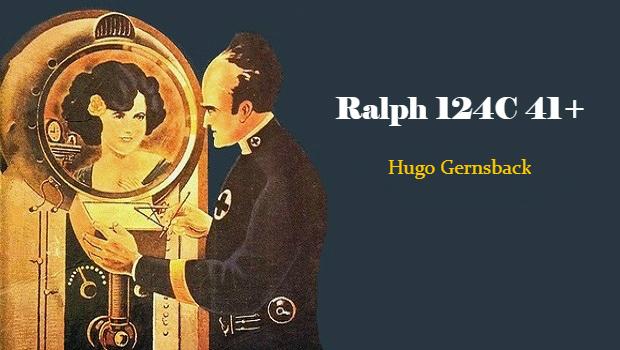 Hugo Gernsback Ralph-124C-41