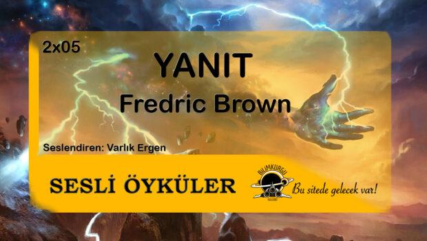 Sesli Öyküler [02x05] Yanıt - Fredric Brown
